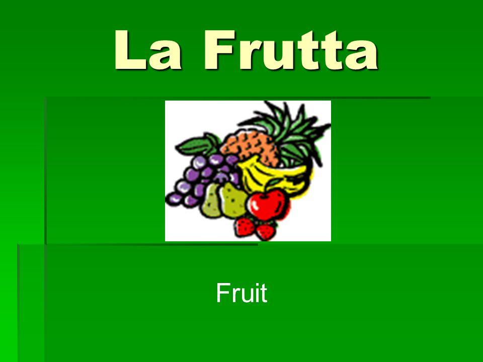 La Frutta Fruit