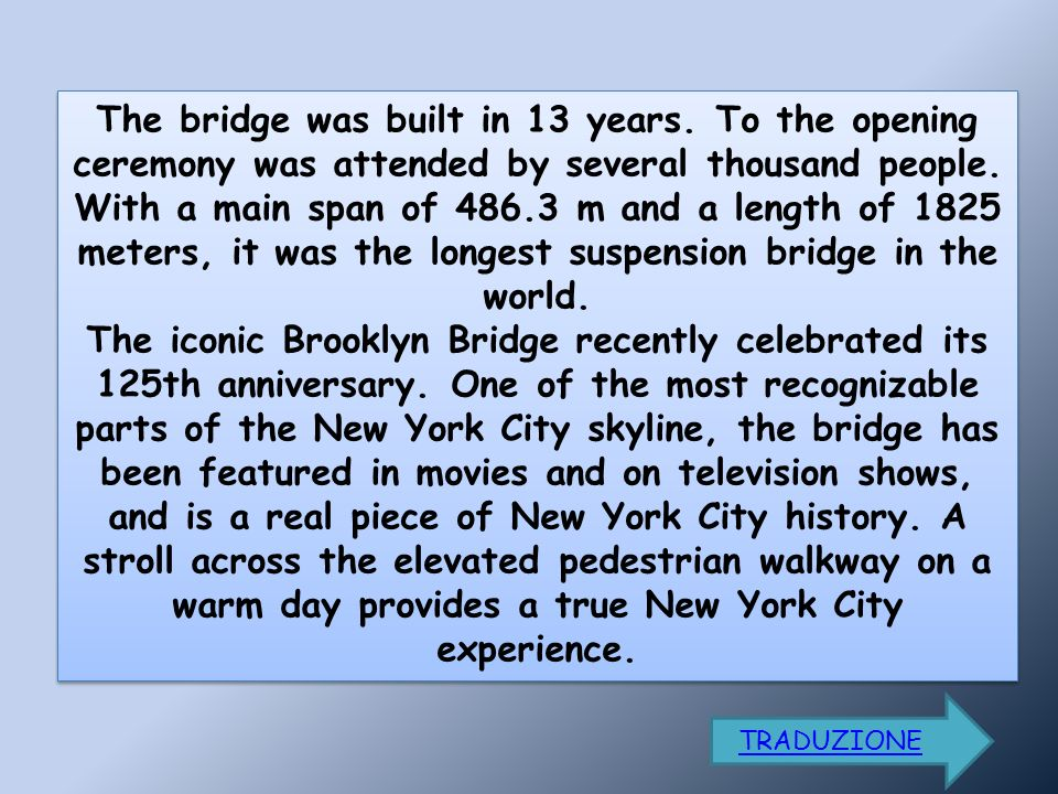 The bridge was built in 13 years. To the opening ceremony was attended by several thousand people.