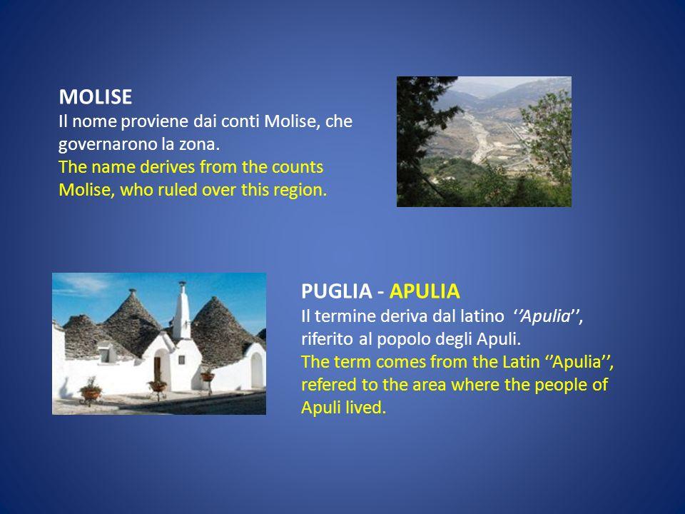LAZIO- LATIUM Questa denominazione deriva dal termine latino Latium, che identificava la zona sulla riva del Tevere. This denomination takes its name