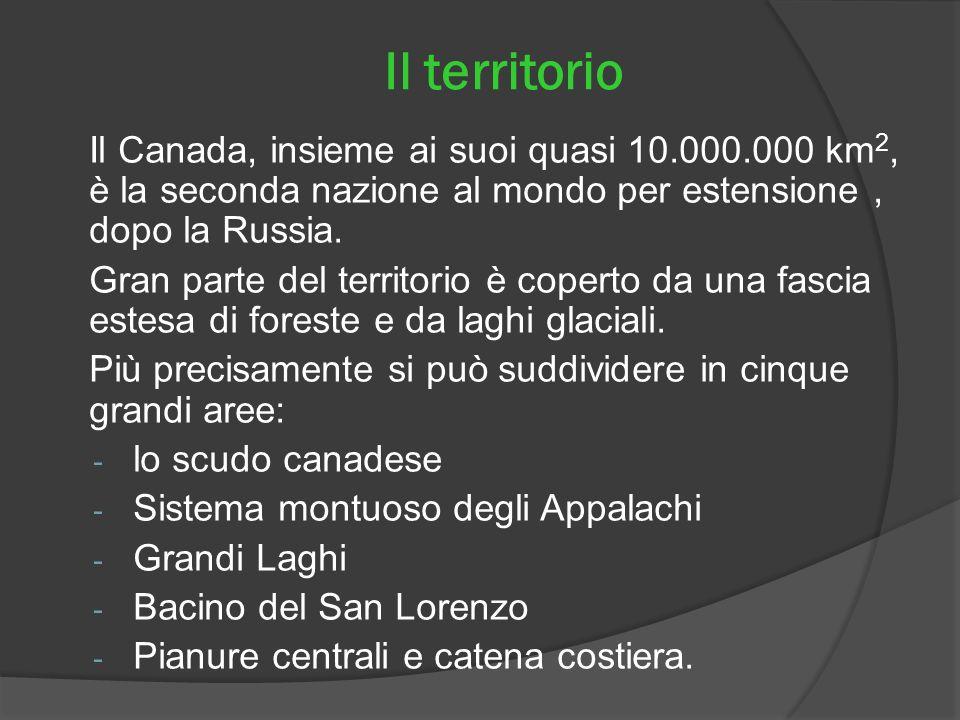 Il territorio Il Canada, insieme ai suoi quasi 10.000.000 km 2, è la seconda nazione al mondo per estensione, dopo la Russia. Gran parte del territori