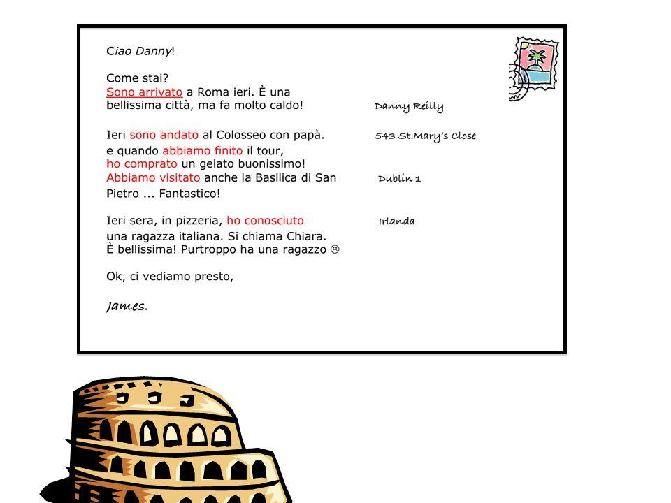 Adesso.... leggete la cartolina e sottolineate i verbi
