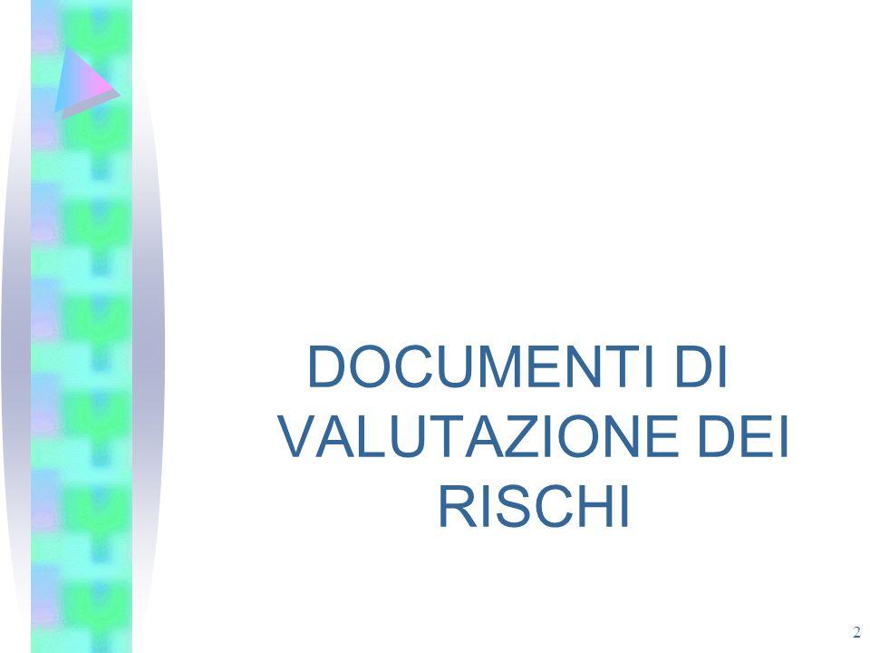 2 DOCUMENTI DI VALUTAZIONE DEI RISCHI