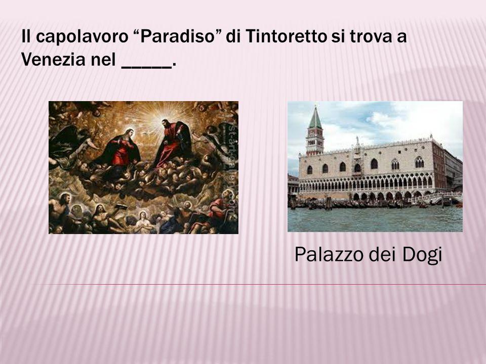 Tintoretto è un _____ italiano. artista, pittore