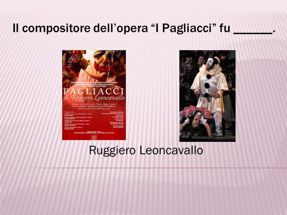 Il compositore di Rigoletto e La Traviata è ________________. Giuseppe Verdi