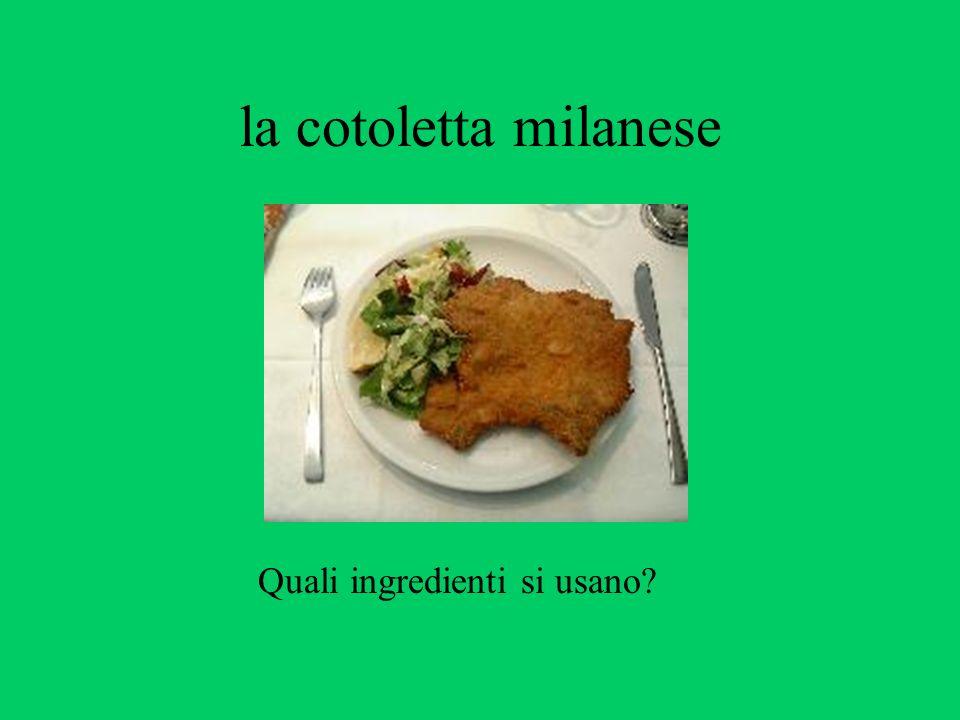 la cotoletta milanese Quali ingredienti si usano?