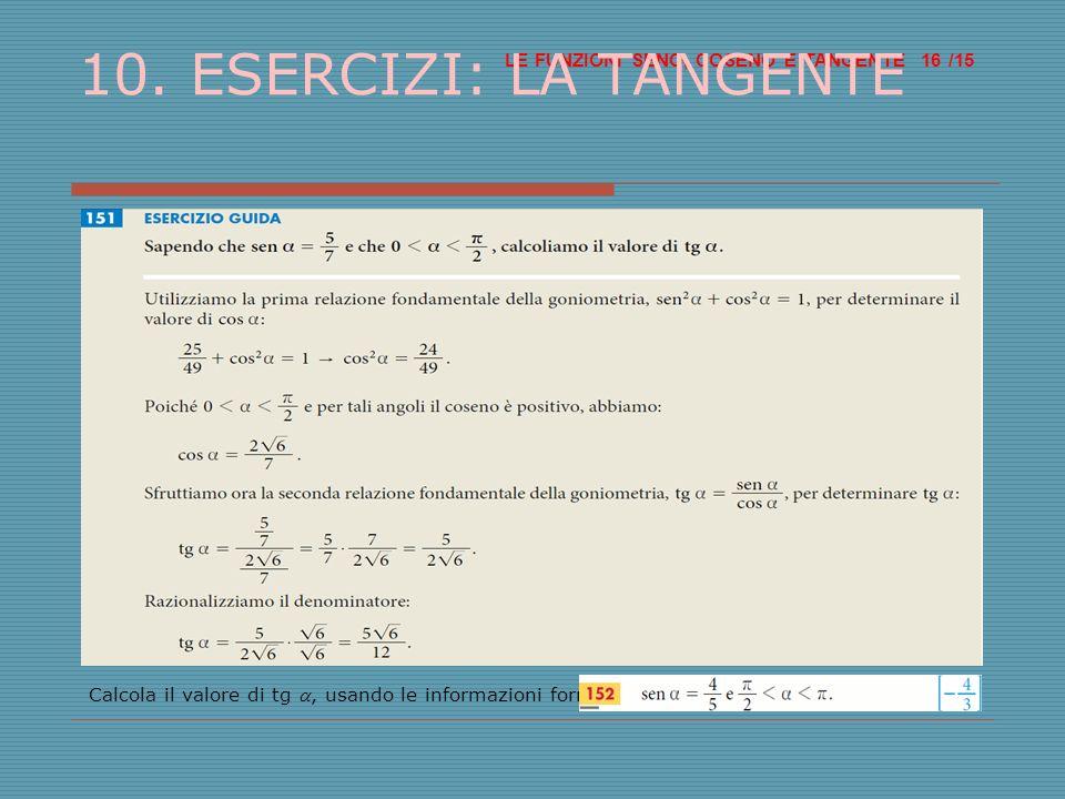 LE FUNZIONI SENO, COSENO E TANGENTE /15 16 10.