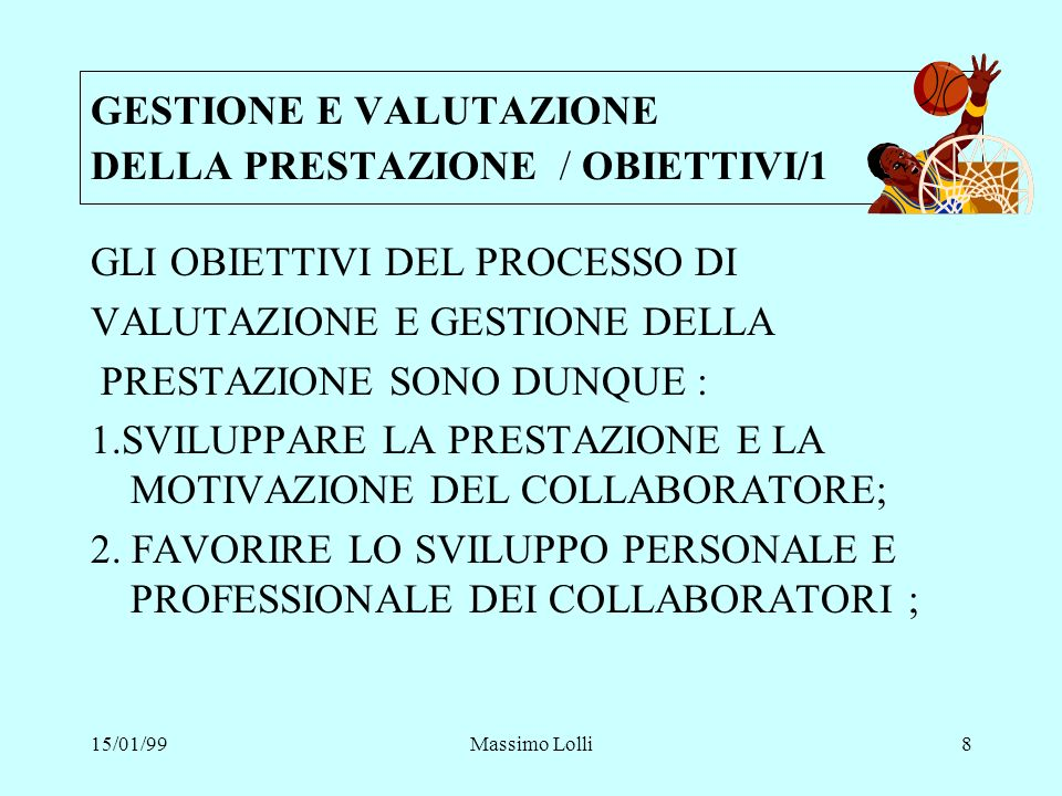 15/01/99Massimo Lolli9 3.