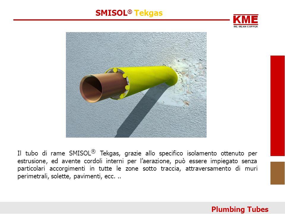 SMISOL ® Tekgas Il tubo di rame SMISOL ® Tekgas, grazie allo specifico isolamento ottenuto per estrusione, ed avente cordoli interni per laerazione, può essere impiegato senza particolari accorgimenti in tutte le zone sotto traccia, attraversamento di muri perimetrali, solette, pavimenti, ecc...