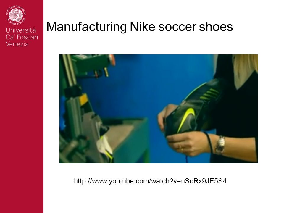 Manufacturing Nike soccer shoes http://www.youtube.com/watch?v=uSoRx9JE5S4