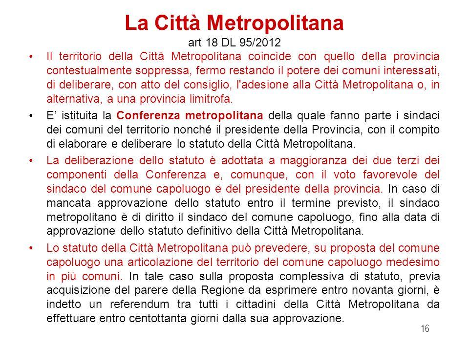 Scadenze Entro il 2 ottobre 2012: il CAL o, in mancanza, lorgano di raccordo tra regione ed enti locali, approva una ipotesi di riordino di tutte le P