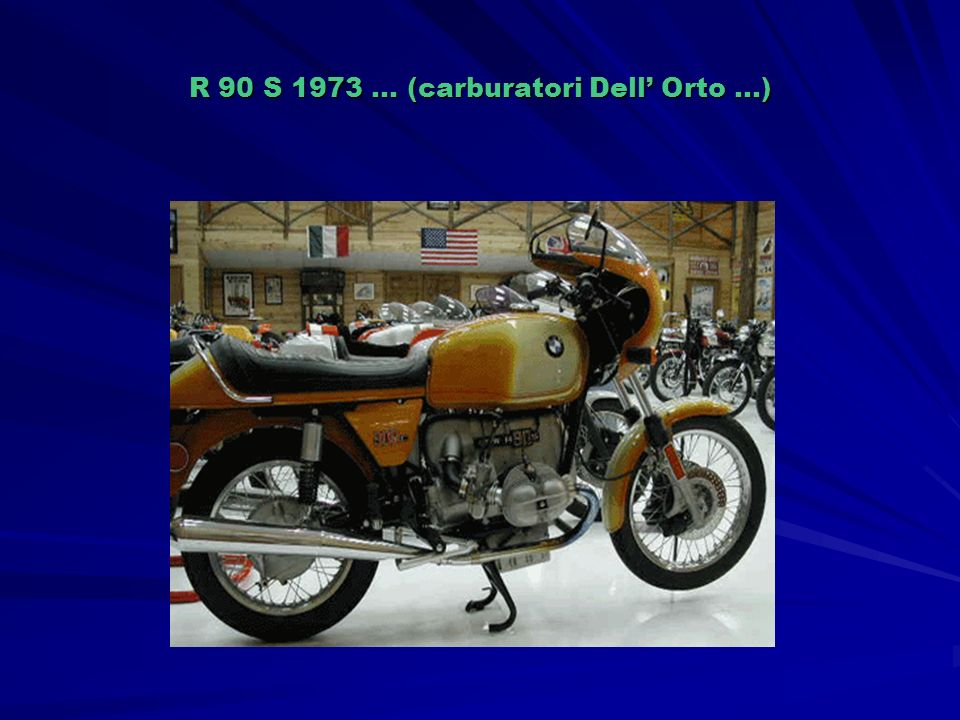 R 90 S 1973 … (carburatori Dell Orto …)