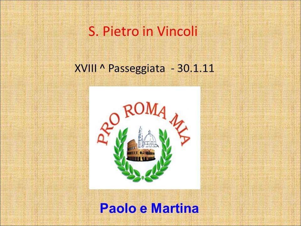 S. Pietro in Vincoli XVIII ^ Passeggiata - 30.1.11 Paolo e Martina