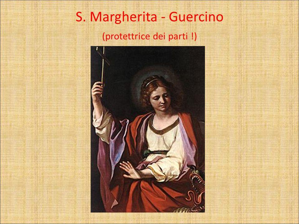S. Margherita - Guercino (protettrice dei parti !)