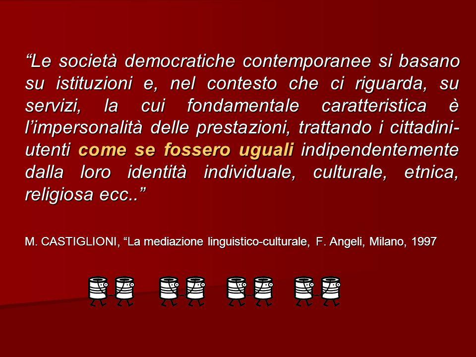 Le società democratiche contemporanee si basano su istituzioni e, nel contesto che ci riguarda, su servizi, la cui fondamentale caratteristica è limpe