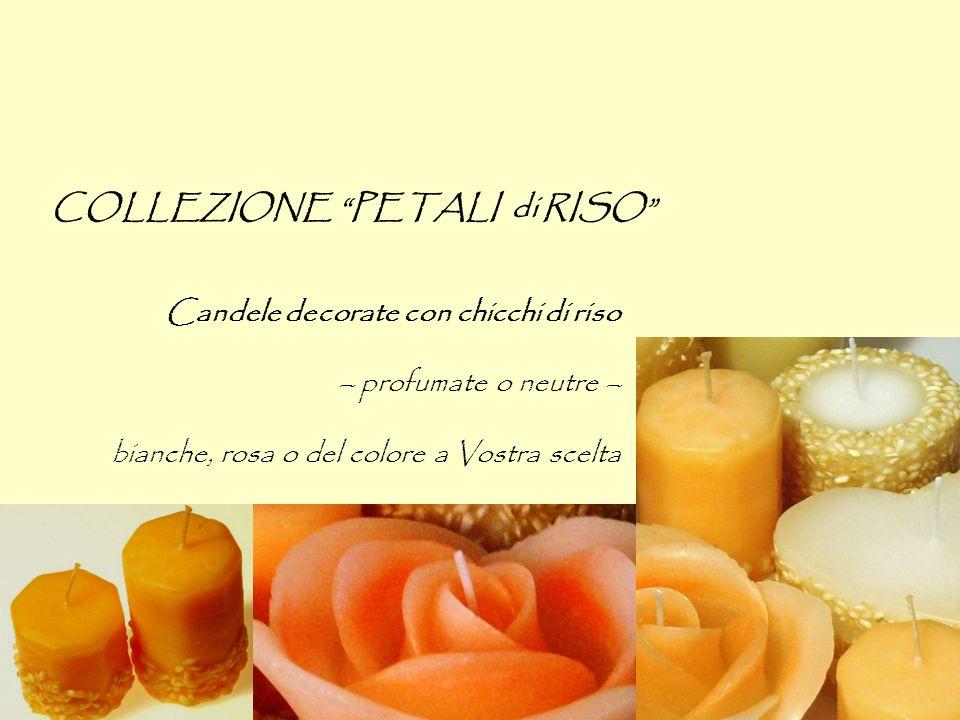 COLLEZIONE PETALI di RISO Candele decorate con chicchi di riso – profumate o neutre – bianche, rosa o del colore a Vostra scelta