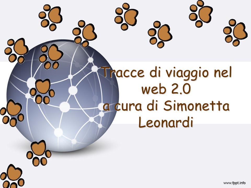 Tracce di viaggio nel web 2.0 a cura di Simonetta Leonardi