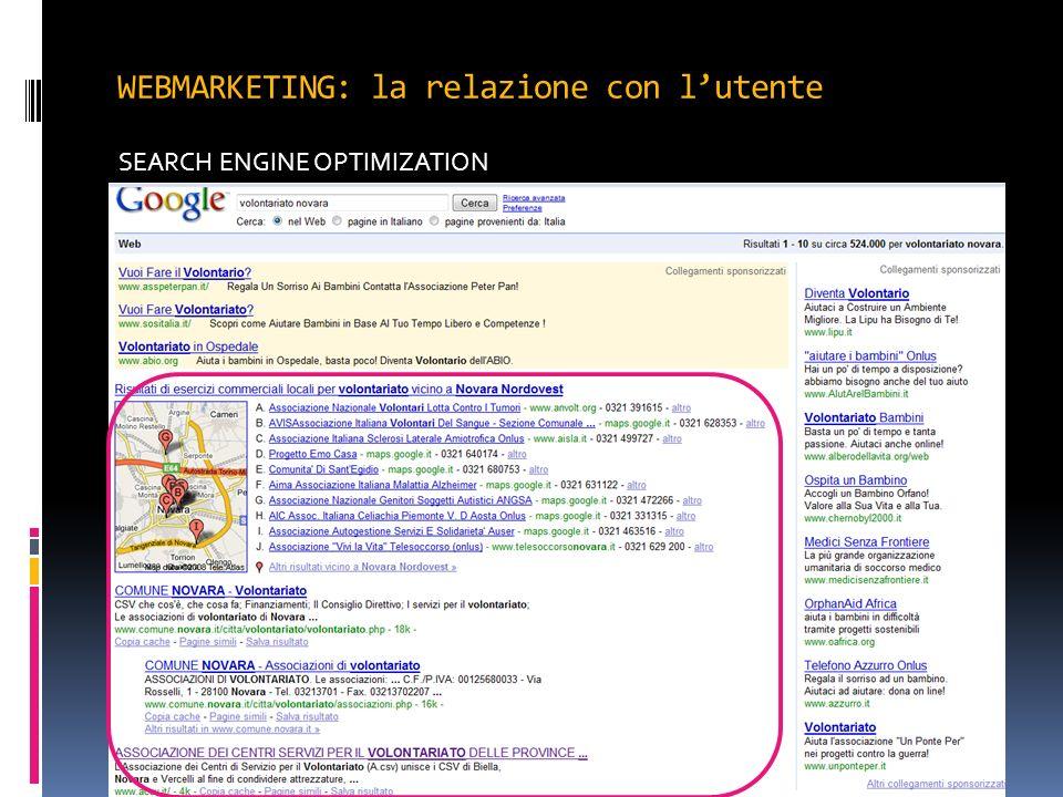 WEBMARKETING: la relazione con lutente SEARCH ENGINE OPTIMIZATION