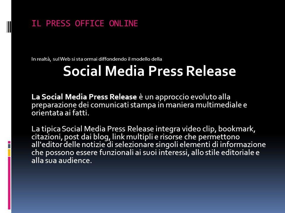 In realtà, sul Web si sta ormai diffondendo il modello della Social Media Press Release La Social Media Press Release è un approccio evoluto alla prep