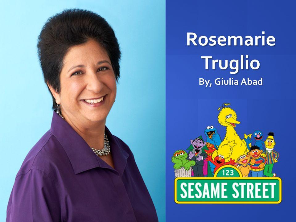 Rosemarie Truglio By, Giulia Abad