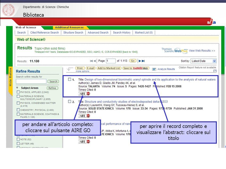 27/04/2009 Dipartimento di Scienze Chimiche Biblioteca per andare allarticolo completo: cliccare sul pulsante AIRE GO per aprire il record completo e