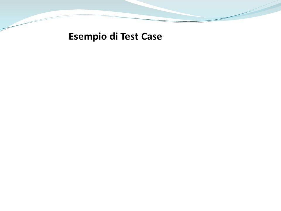 Esempio di Test Case