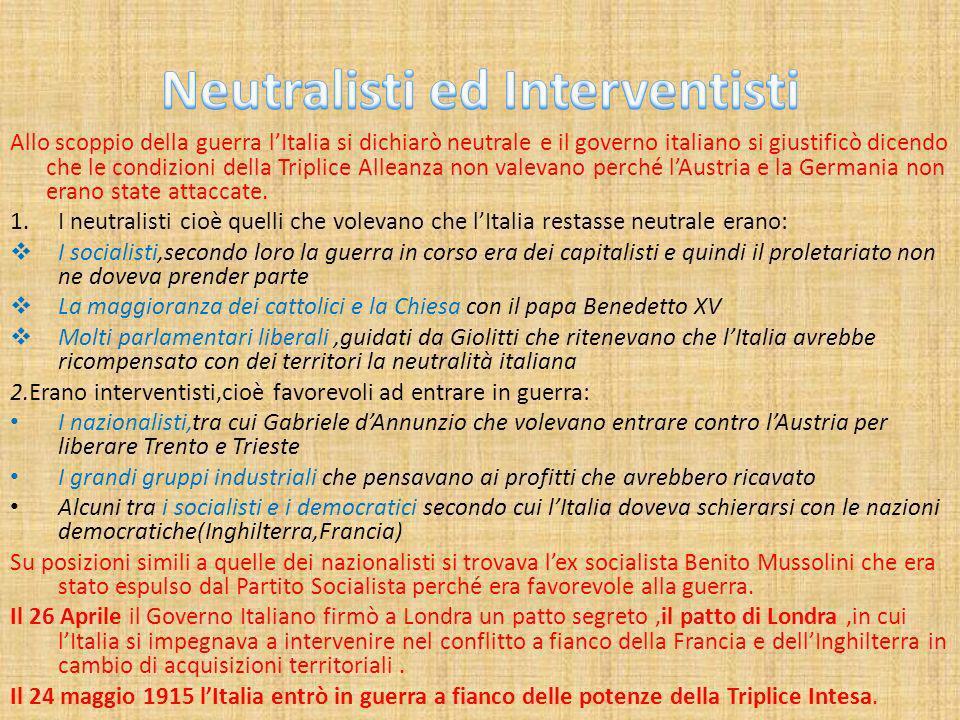 Allo scoppio della guerra lItalia si dichiarò neutrale e il governo italiano si giustificò dicendo che le condizioni della Triplice Alleanza non valev