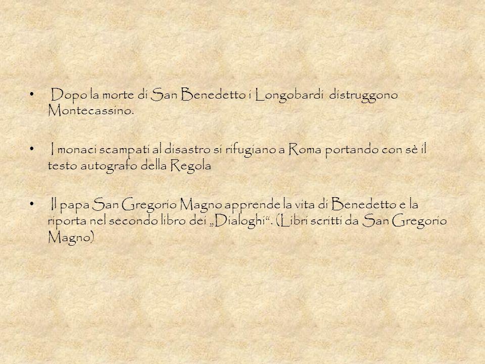 Dopo la morte di San Benedetto i Longobardi distruggono Montecassino. I monaci scampati al disastro si rifugiano a Roma portando con sè il testo autog