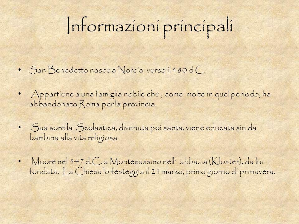 Informazioni principali San Benedetto nasce a Norcia verso il 480 d.C. Appartiene a una famiglia nobile che, come molte in quel periodo, ha abbandonat