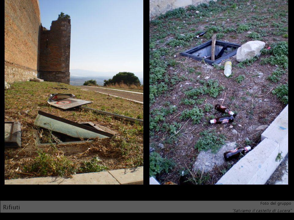 Rifiuti Foto del gruppo Salviamo il castello di Lucera