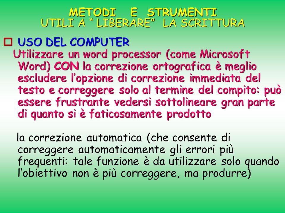 USO DEL COMPUTER USO DEL COMPUTER Utilizzare un word processor (come Microsoft Word) CON la correzione ortografica è meglio escludere lopzione di corr