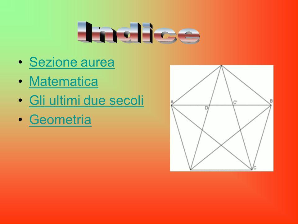 Sezione aurea Matematica Gli ultimi due secoli Geometria