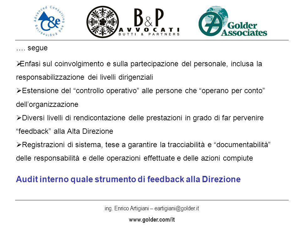 ing. Enrico Artigiani – eartigiani@golder.it www.golder.com/it …. segue Enfasi sul coinvolgimento e sulla partecipazione del personale, inclusa la res