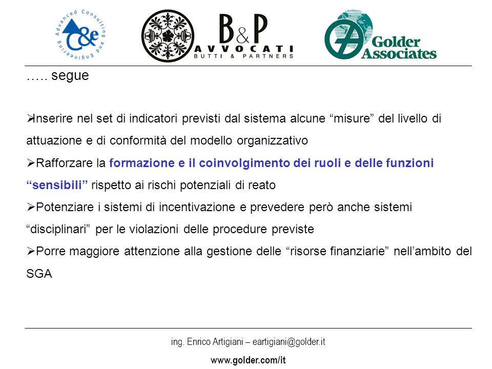 ing. Enrico Artigiani – eartigiani@golder.it www.golder.com/it ….. segue Inserire nel set di indicatori previsti dal sistema alcune misure del livello