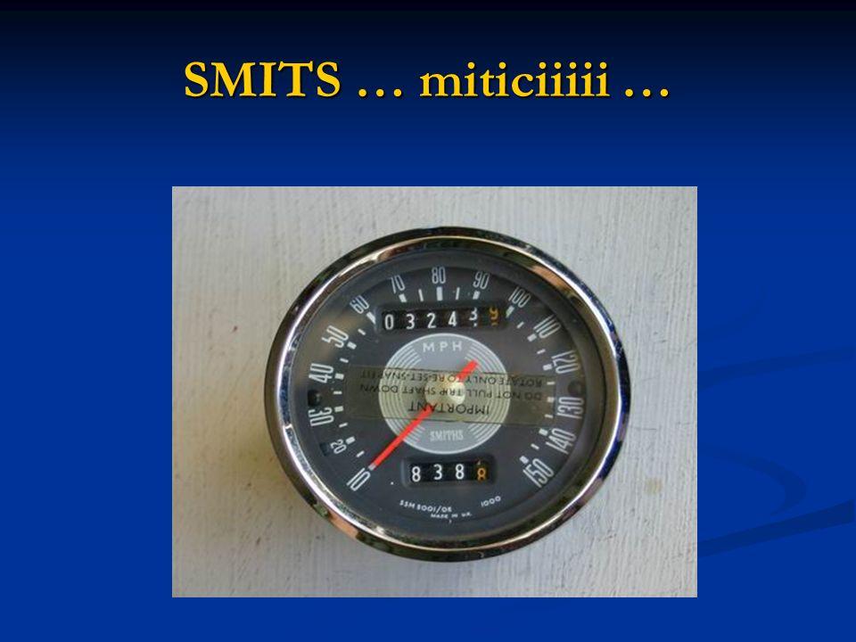 SMITS … miticiiiii …