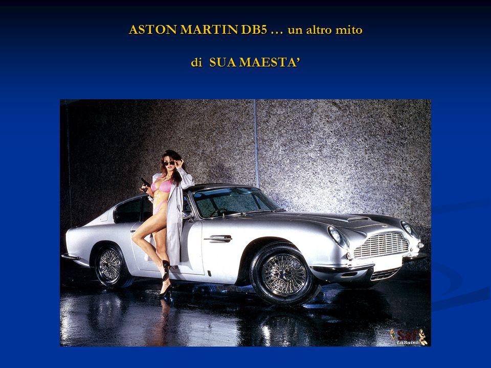 ASTON MARTIN DB5 … un altro mito di SUA MAESTA
