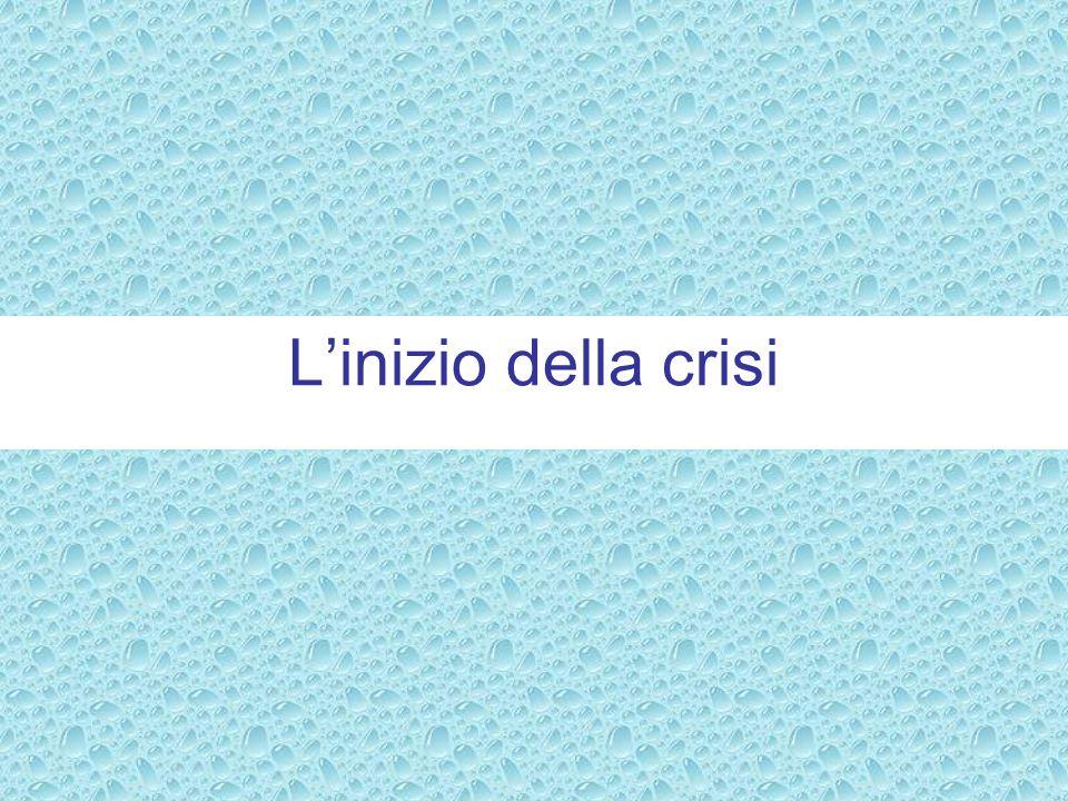Linizio della crisi