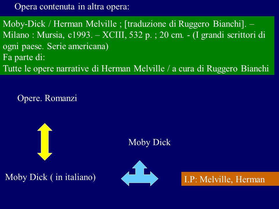 Moby-Dick / Herman Melville ; [traduzione di Ruggero Bianchi].
