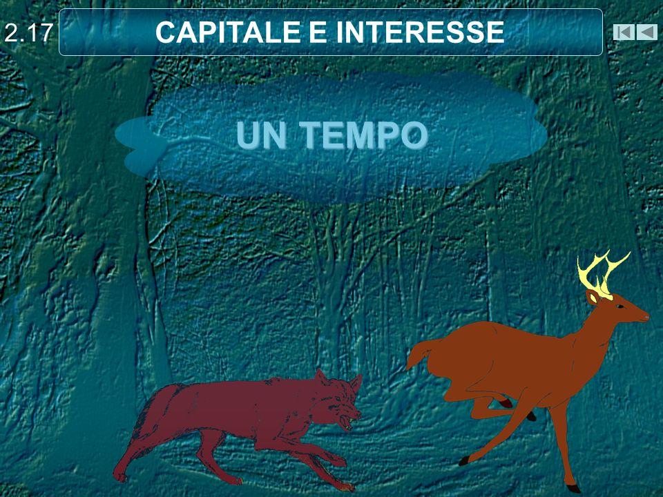 UN TEMPO 2.17 CAPITALE E INTERESSE