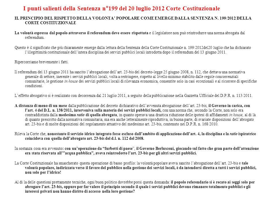I punti salienti della Sentenza n°199 del 20 luglio 2012 Corte Costituzionale IL PRINCIPIO DEL RISPETTO DELLA VOLONTA POPOLARE COME EMERGE DALLA SENTE