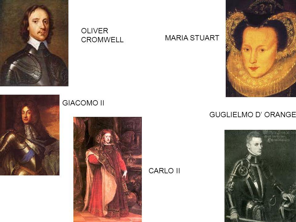 OLIVER CROMWELL MARIA STUART GIACOMO II GUGLIELMO D ORANGE CARLO II