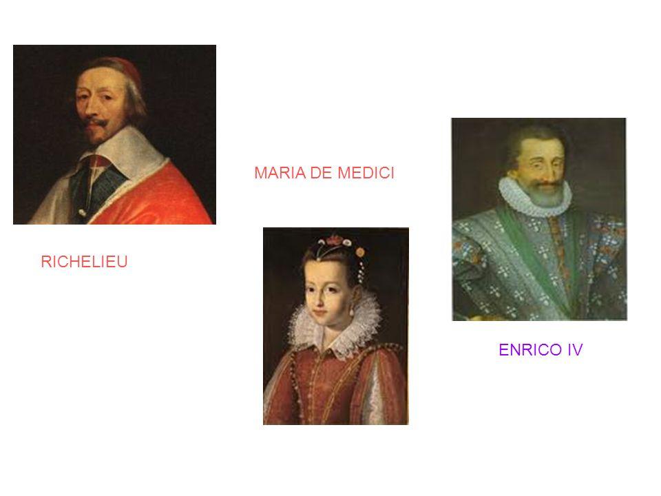 ENRICO IV MARIA DE MEDICI RICHELIEU