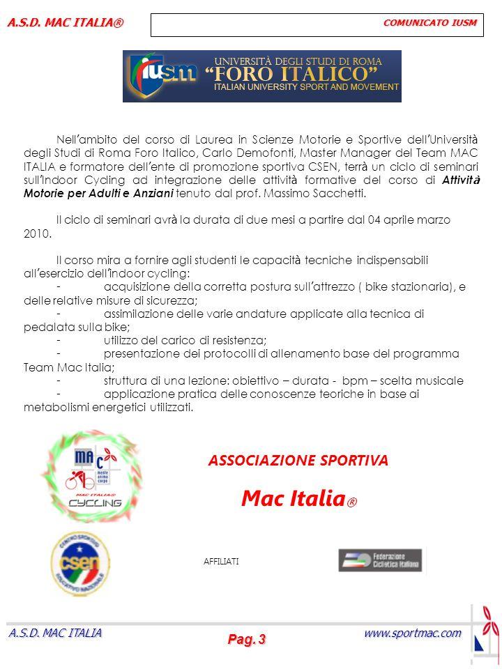 Pag.4 www.sportmac.com A.S.D. MAC ITALIA A.S.D.