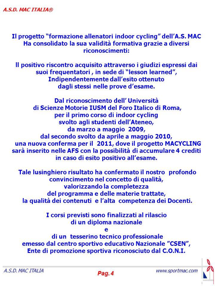 Pag.5 www.sportmac.com A.S.D. MAC ITALIA A.S.D.