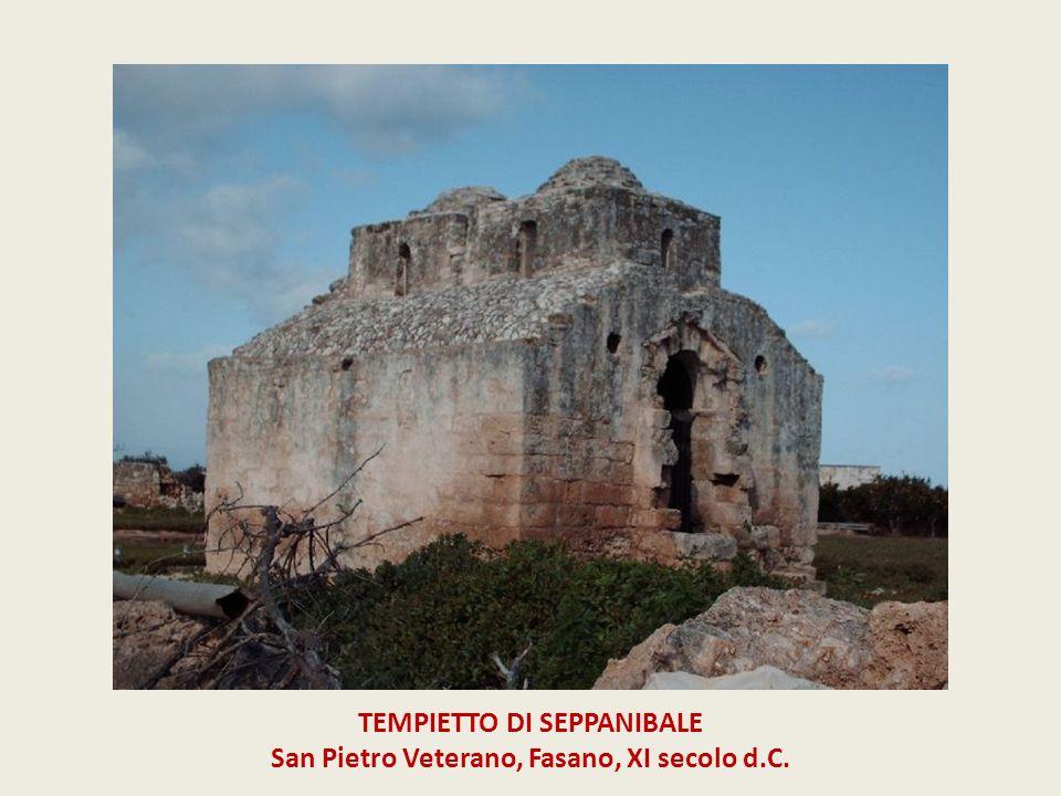 TEMPIETTO DI SEPPANIBALE San Pietro Veterano, Fasano, XI secolo d.C.