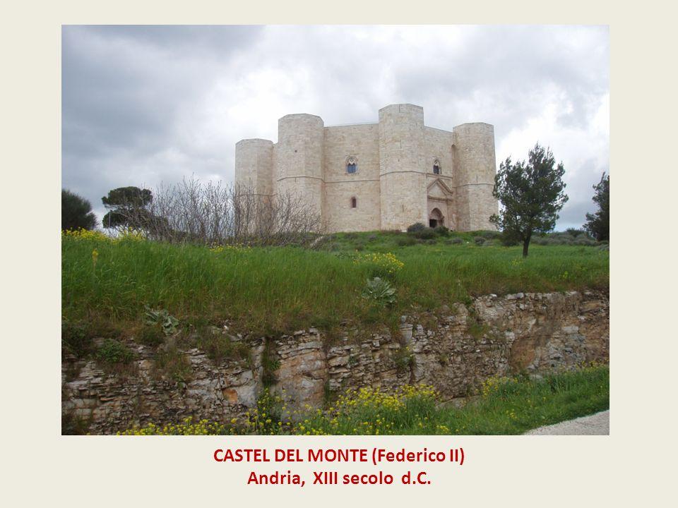 CASTEL DEL MONTE (Federico II) Andria, XIII secolo d.C.