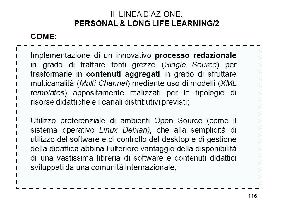 116 III LINEA DAZIONE: PERSONAL & LONG LIFE LEARNING/2 COME: Implementazione di un innovativo processo redazionale in grado di trattare fonti grezze (