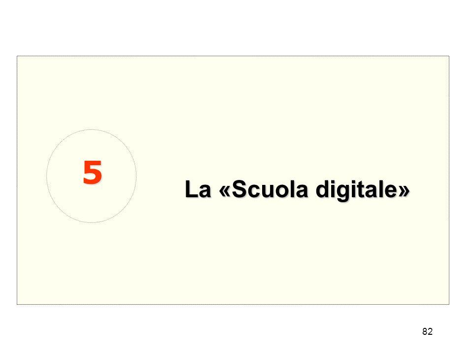 82 La «Scuola digitale» 5