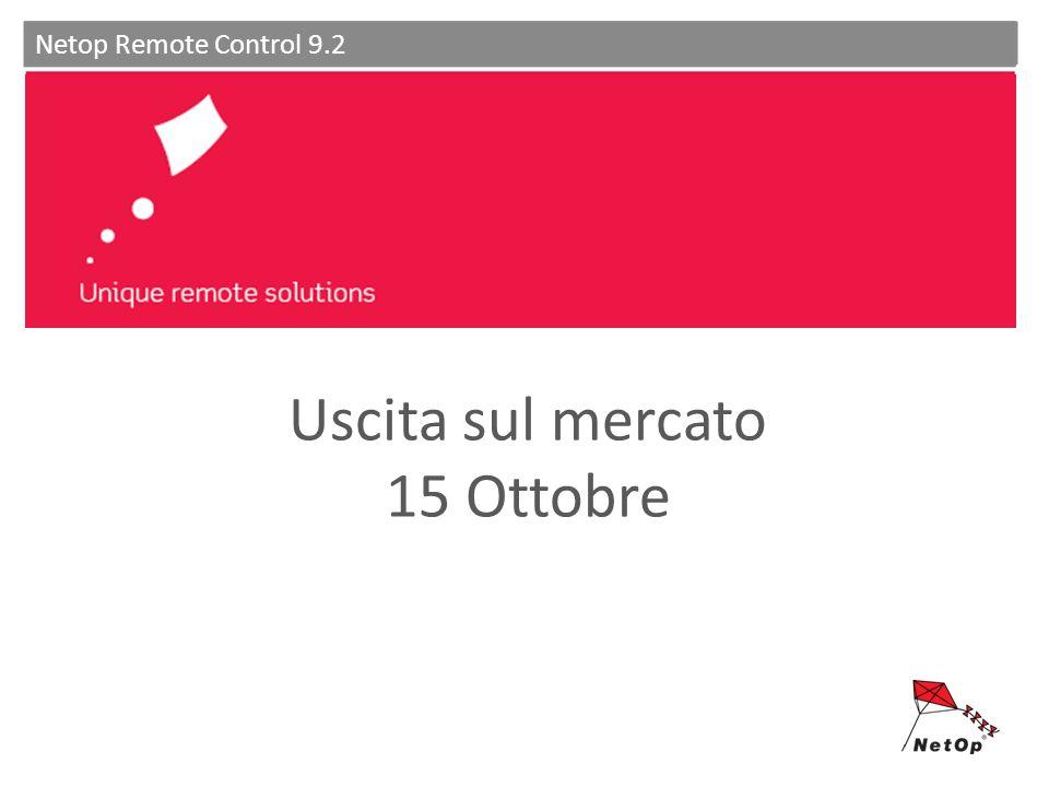 Unique remote solutions Netop Remote Control 9.2 Uscita sul mercato 15 Ottobre