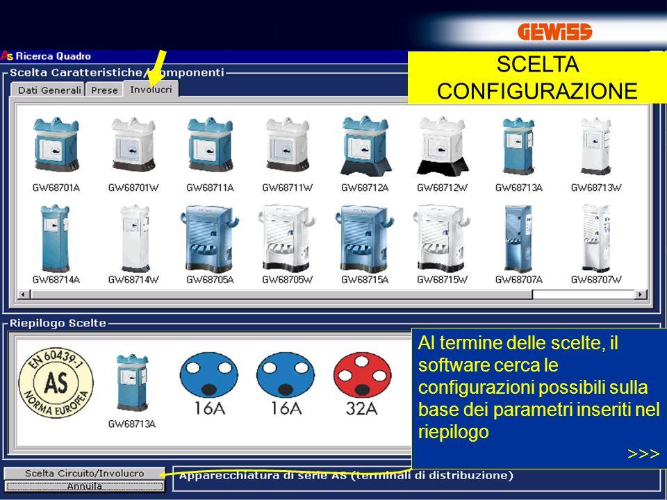 13 SCELTA CONFIGURAZIONE Al termine delle scelte, il software cerca le configurazioni possibili sulla base dei parametri inseriti nel riepilogo >>>