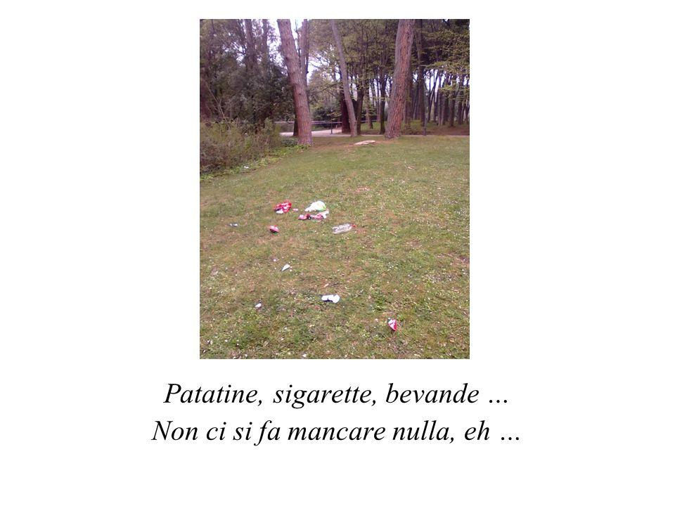 Patatine, sigarette, bevande … Non ci si fa mancare nulla, eh …